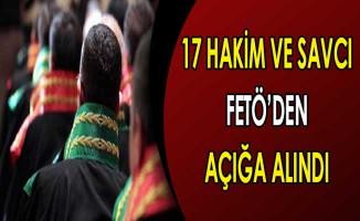 FETÖ Soruşturması Kapsamında 17 Hakim ve Savcı Açığa Alındı