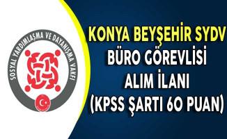 Konya Beyşehir SYDV Büro Görevlisi Alım İlanı (KPSS Şartı 60 Puan)