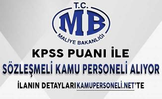 Maliye Bakanlığı KPSS Şartı İle Sözleşmeli Kamu Personeli Alıyor