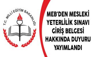 MEB'den Mesleki Yeterlilik Sınavı Giriş Belgesi Hakkında Duyuru Yayımlandı