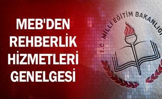 MEB'den Rehberlik Hizmetleri Genelgesi