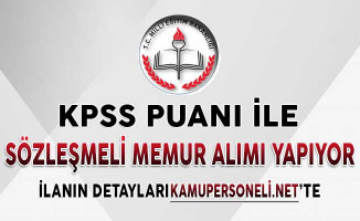 MEB KPSS Puanı İle Sözleşmeli Memur Alımı İçin Başvurular Başladı