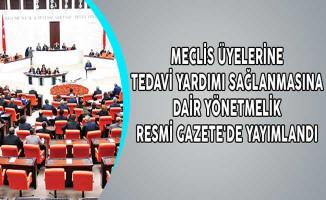 Meclis Üyelerine Tedavi Yardımı Sağlanmasına Dair Yönetmelik Resmi Gazete'de Yayımlandı