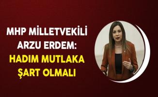 MHP Milletvekili Arzu Erdem: Hadım Mutlaka Şart Olmalı