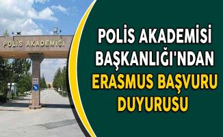 Polis Akademisi Başkanlığı'ndan Erasmus Başvuru Duyurusu