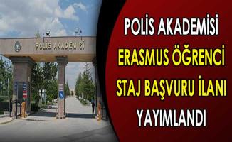 Polis Akademisi Erasmus Öğrenci Staj Başvuru İlanı Yayımlandı