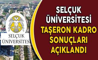 Selçuk Üniversitesi Taşeron Kadro Sonuçları Açıklandı