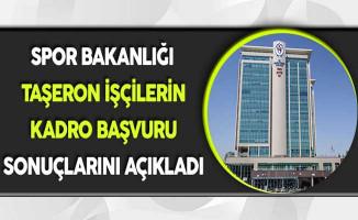 Spor Bakanlığı Taşeron İşçilerin Kadro Başvuru Sonuçlarını Açıkladı