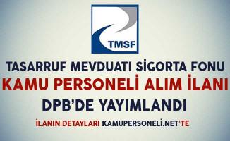 TMSF Kamu Personeli Alım İlanı DPB'de Yayımlandı
