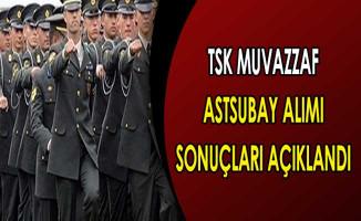 Türk Silahlı Kuvvetleri Muvazzaf Astsubay Alımı Sonuçları Açıklandı