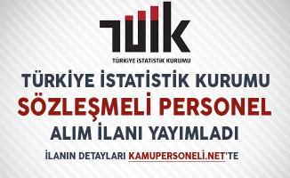 Türkiye İstatistik Kurumu (TÜİK) Sözleşmeli Personel Alım İlanı Yayımladı