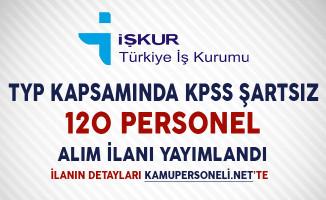 TYP Kapsamında 120 Personel Alımı Yapılıyor
