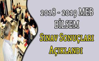 2018 - 2019 MEB BİLSEM Sınav Sonuçları Açıklandı