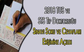 2018 TUS ve STS Tıp Doktorluğu Sınavı Soru ve Cevapları Adayların Erişimine Açıldı