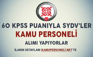 60 KPSS Puanıyla SYDV'ler Kamu Personeli Alımı Yapıyor