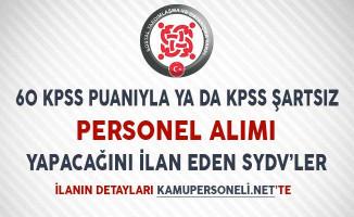 60 KPSS Puanıyla ya da KPSS Şartsız Personel Alımı Yapan SYDV'ler