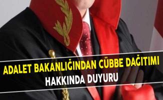 Adalet Bakanlığından Cübbe Dağıtımı Hakkında Duyuru