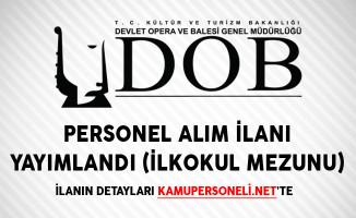 Antalya Devlet Opera ve Balesi Personel Alım İlanı Yayımlandı (İlkokul Mezunu)