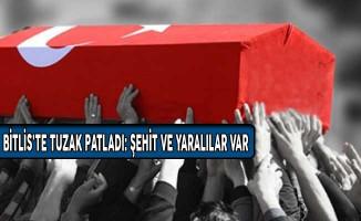 Bitlis'te Bombalı Tuzak Patladı: Şehit ve Yaralılar Var