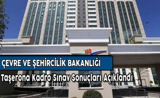 Çevre Bakanlığı Taşerona Kadro Sınav Sonuçları Açıklandı