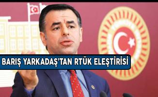 CHP Milletvekili Yarkadaş'tan İnternette RTÜK Denetimi Eleştirisi