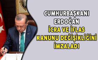 Cumhurbaşkanı Erdoğan İcra ve İflas Kanunu Değişikliğini İmzaladı