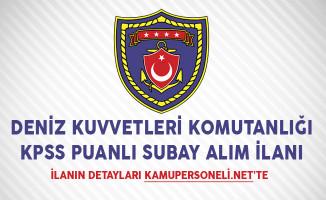 Deniz Kuvvetleri Komutanlığı KPSS Puanlı Subay Alım İlanı