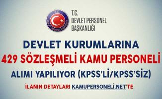 Devlet Kurumlarına 429 Sözleşmeli Kamu Personeli Alınıyor (KPSS'li/KPSS'siz)