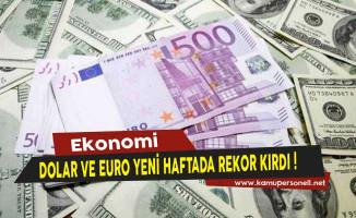 Dolar ve Euro Yeni Haftada Rekor Kırdı! Döviz Fiyatları Ne Kadar Oldu?