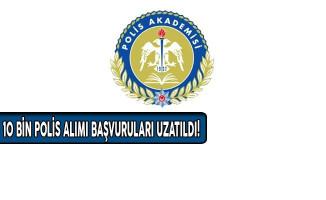 EGM Açıkladı: 22. Dönem 10 Bin Polis Alımı Başvuruları Uzatıldı!