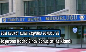 EGM Taşerona Kadro Sınavı ve Avukat Alımı Başvuru Sonuçları Açıklandı
