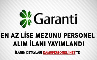 Garanti Bankası En Az Lise Mezunu Personel Alım İlanı Yayımlandı