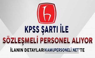 Hacettepe Üniversitesi  224 Sözleşmeli Personel Alımı Yapıyor ! KPSS Puan Şartı Var