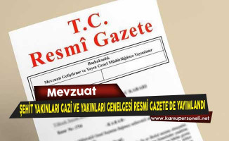 Hizmetli Unvanlı Şehit Yakınları Gaziler ve Yakınlarına Yönelik Genelge Resmi Gazete'de Yayımlandı