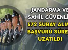 Jandarma ve Sahil Güvenlik 570 Subay Alımı İçin Başvuru Süresi Uzatıldı