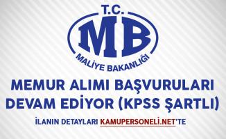 Maliye Bakanlığı Memur Alımı Başvuruları Devam Ediyor (KPSS Şartlı)