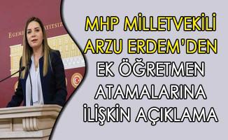 MHP Milletvekili Arzu Erdem'den Ek Öğretmen Atamalarına İlişkin Açıklama