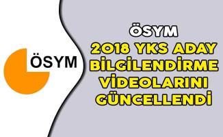 ÖSYM 2018 YKS Aday Bilgilendirme Videolarını Güncellendi
