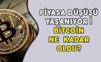 Piyasa Düşüşü Yaşanıyor! Bitcoin Ne Kadar Oldu?