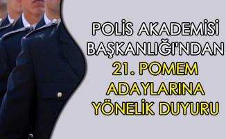 Polis Akademisi Başkanlığı'ndan 21. POMEM Adaylarına Yönelik Duyuru