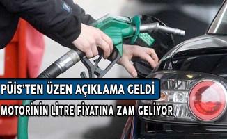 PÜİS'ten Üzen Açıklama: Motorinin Litre Fiyatına Zam Geliyor