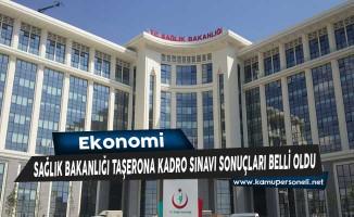 Sağlık Bakanlığı Taşerona Kadro Sınavı Sonuçları Belli Oldu