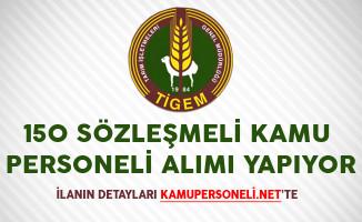 TİGEM KPSS Puanıyla 150 Sözleşmeli Kamu Personeli Alımı Yapıyor