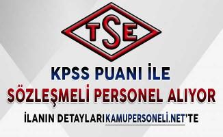 TSE Sözleşmeli Personel Alımı Başvuru Detayları