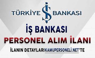 Türkiye İş Bankası Personel Alım İlanı 2018