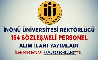 İnönü Üniversitesi 154 Sözleşmeli Personel Alım İlanı Yayımladı