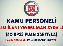 60 KPSS Puanıyla Kamu Personeli Alımı Yapan SYDV'ler