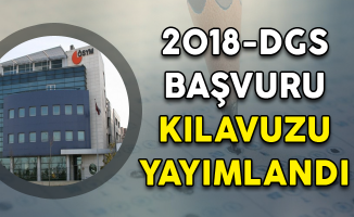 2018-DGS Başvuru Kılavuzu Yayımlandı