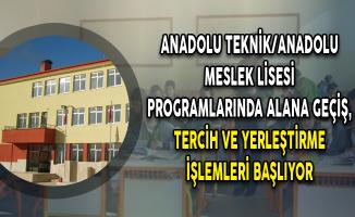Anadolu Teknik/Anadolu Meslek Lisesi Programlarında Alana Geçiş, Tercih ve Yerleştirme İşlemleri Başlıyor
