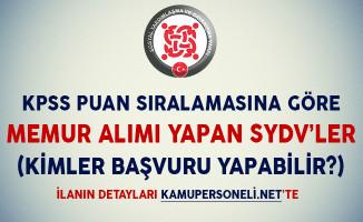 KPSS Puanıyla Memur Alımı Yapan SYDV'ler (Kimler Başvuru Yapabilir?)